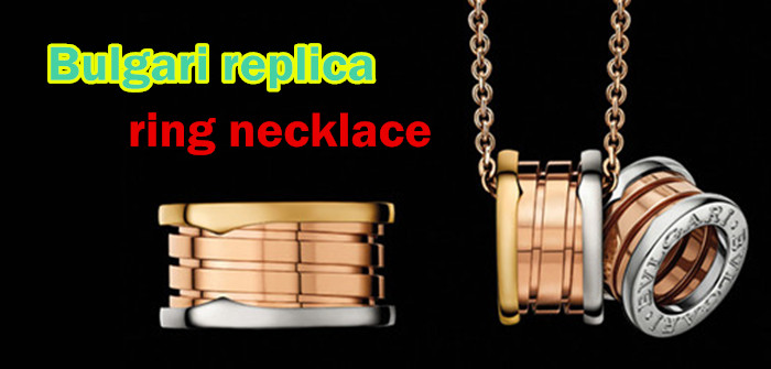 replica Bulgari ring necklace
